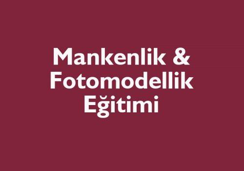 Mankenlik Ve Fotomodellik Eğitimi